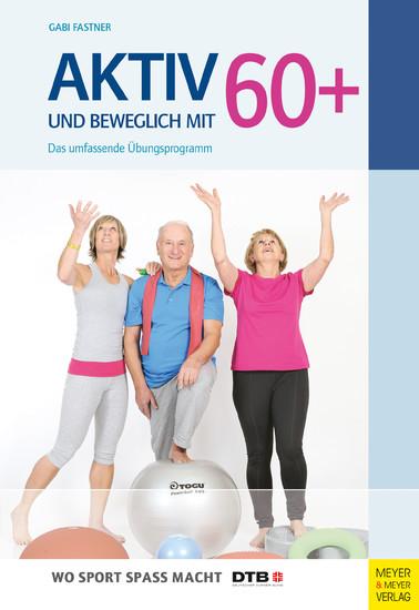 Aktiv und beweglich mit 60+ - Blick ins Buch
