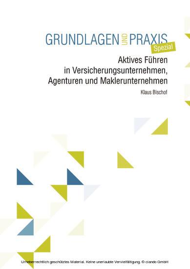 Aktives Führen in Versicherungsunternehmen, Agenturen und Maklerunternehmen - Blick ins Buch