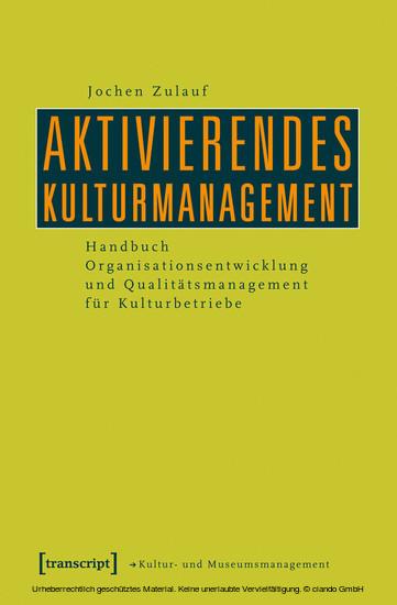 Aktivierendes Kulturmanagement - Blick ins Buch