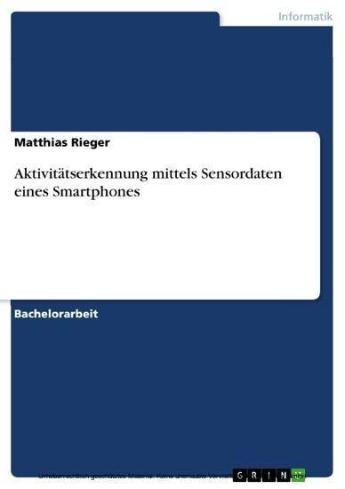 Aktivitätserkennung mittels Sensordaten eines Smartphones - Blick ins Buch
