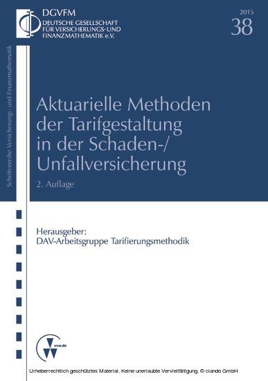 Aktuarielle Methoden der Tarifgestaltung in der Schaden-/Unfallversicherung - Blick ins Buch