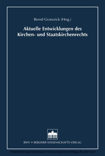 Aktuelle Entwicklungen des Kirchen- und Staatskirchenrechts - Blick ins Buch