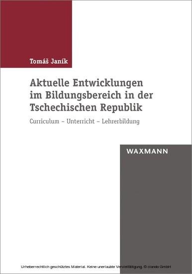 Aktuelle Entwicklungen im Bildungsbereich in der Tschechischen Republik - Blick ins Buch