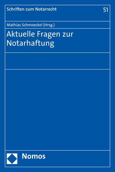 Aktuelle Fragen zur Notarhaftung - Blick ins Buch