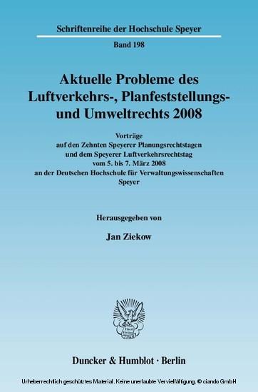 Aktuelle Probleme des Luftverkehrs-, Planfeststellungs- und Umweltrechts 2008. - Blick ins Buch