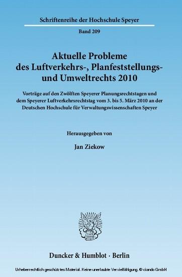 Aktuelle Probleme des Luftverkehrs-, Planfeststellungs- und Umweltrechts 2010. - Blick ins Buch