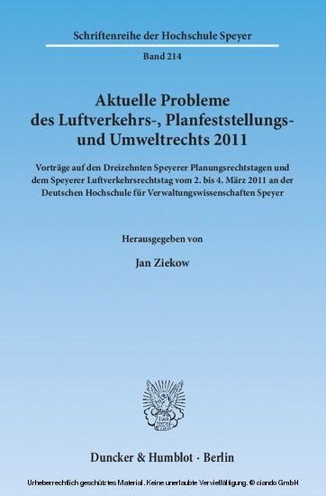 Aktuelle Probleme des Luftverkehrs-, Planfeststellungs- und Umweltrechts 2011. - Blick ins Buch