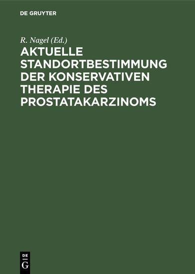 Aktuelle Standortbestimmung der konservativen Therapie des Prostatakarzinoms - Blick ins Buch