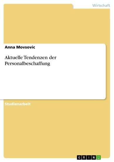 Aktuelle Tendenzen der Personalbeschaffung - Blick ins Buch