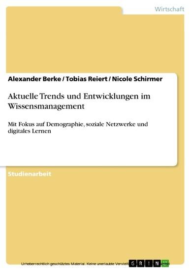 Aktuelle Trends und Entwicklungen im Wissensmanagement - Blick ins Buch