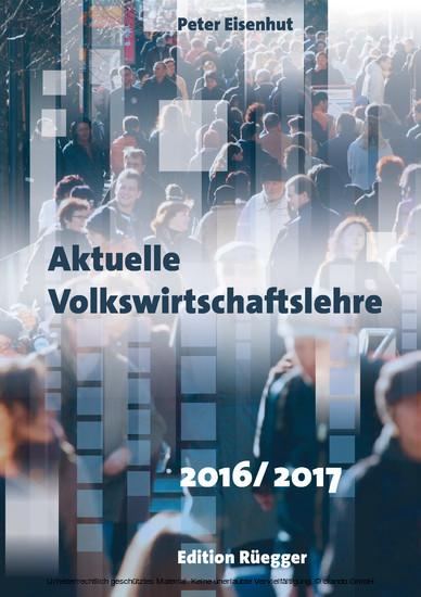 Aktuelle Volkswirtschaftslehre 2016/2017 - Blick ins Buch