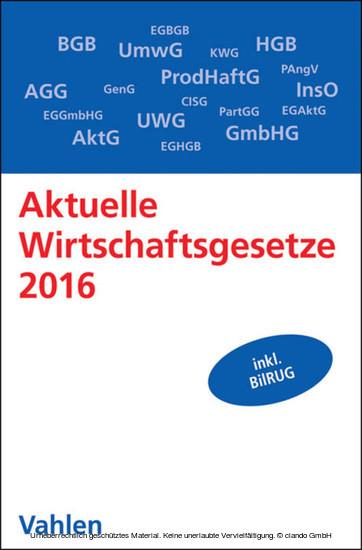 Aktuelle Wirtschaftsgesetze 2016 - Blick ins Buch