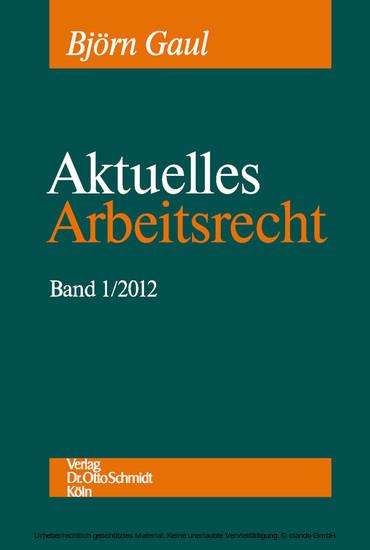 Aktuelles Arbeitsrecht, Band 1/2012 - Blick ins Buch
