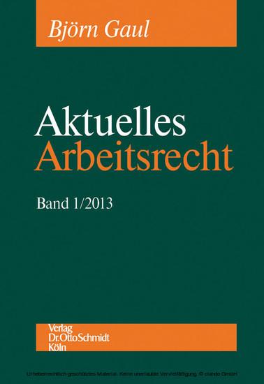 Aktuelles Arbeitsrecht, Band 1/2013 - Blick ins Buch