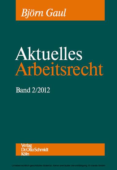 Aktuelles Arbeitsrecht, Band 2/2012 - Blick ins Buch