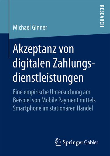 Akzeptanz von digitalen Zahlungsdienstleistungen - Blick ins Buch