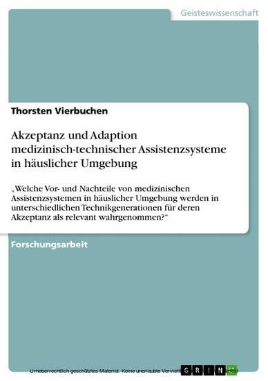 Akzeptanz und Adaption medizinisch-technischer Assistenzsysteme in häuslicher Umgebung - Blick ins Buch