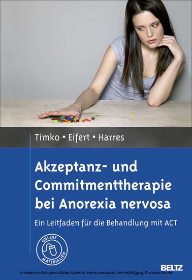 Akzeptanz- und Commitmenttherapie bei Anorexia nervosa - Blick ins Buch
