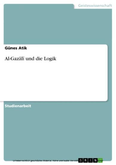 Al-Gaz?l? und die Logik - Blick ins Buch