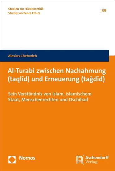 Al-Turabi zwischen Nachahmung (taql?d) und Erneuerung (ta?d?d) - Blick ins Buch