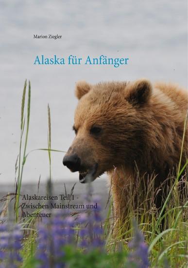 Alaska für Anfänger - Blick ins Buch