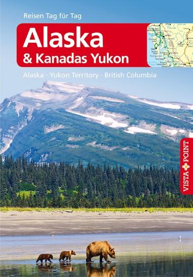 Alaska & Kanadas Yukon - VISTA POINT Reiseführer Reisen Tag für Tag - Blick ins Buch
