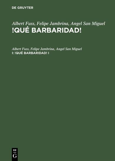 Albert Fuss; Felipe Jambrina; Angel San Miguel: !Qué barbaridad!. I - Blick ins Buch