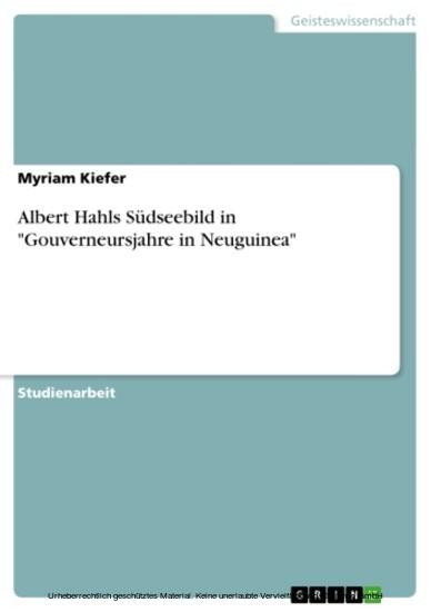 Albert Hahls Südseebild in 'Gouverneursjahre in Neuguinea' - Blick ins Buch