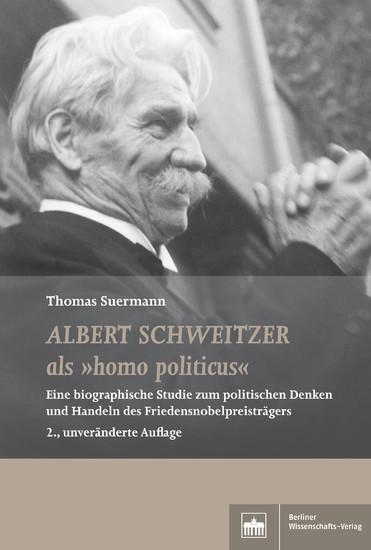 Albert Schweitzer als 'homo politicus' - Blick ins Buch