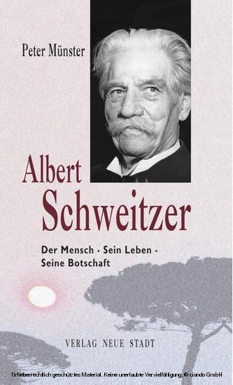 Albert Schweitzer - Blick ins Buch
