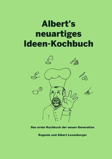 Albert's neuartiges Ideen Kochbuch - Blick ins Buch