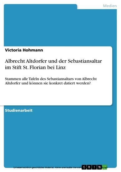 Albrecht Altdorfer und der Sebastiansaltar im Stift St. Florian bei Linz - Blick ins Buch
