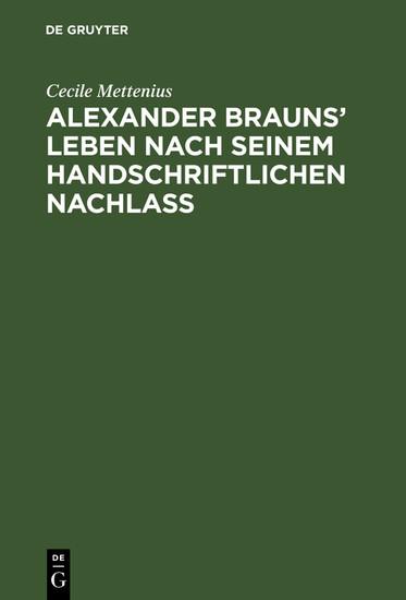 Alexander Brauns' Leben nach seinem handschriftlichen Nachlaß - Blick ins Buch