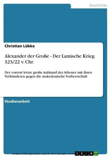 Alexander der Große - Der Lamische Krieg 323/22 v. Chr. - Blick ins Buch