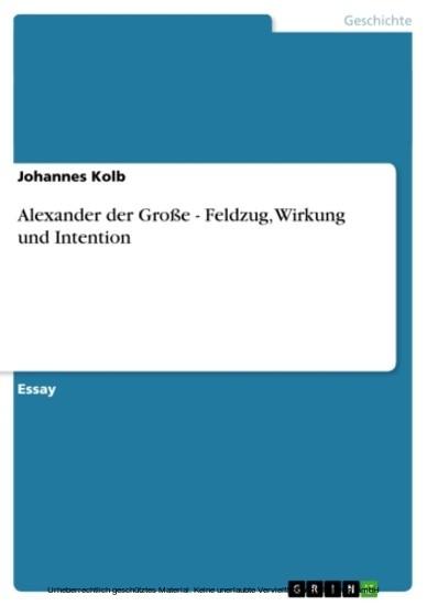 Alexander der Große - Feldzug, Wirkung und Intention - Blick ins Buch