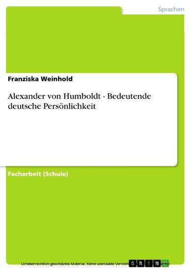 Alexander von Humboldt - Bedeutende deutsche Persönlichkeit - Blick ins Buch