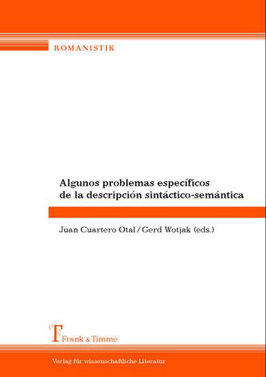 Algunos problemas específicos de la descripción sintáctico-semántica - Blick ins Buch
