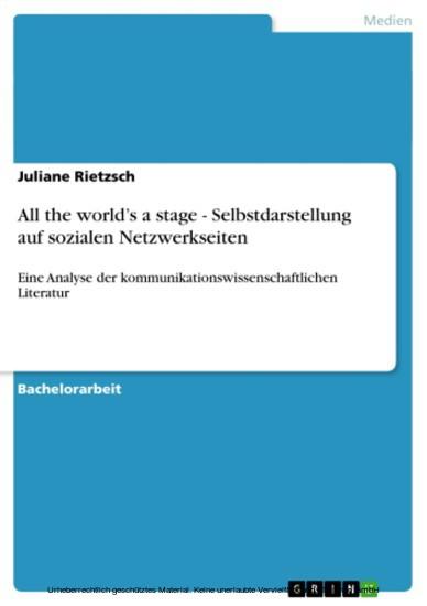 All the world's a stage - Selbstdarstellung auf sozialen Netzwerkseiten - Blick ins Buch