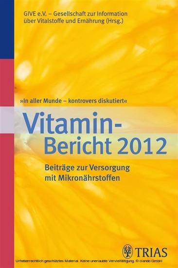 In aller Munde - kontrovers diskutiert, Vitamin-Bericht 2012 - Blick ins Buch