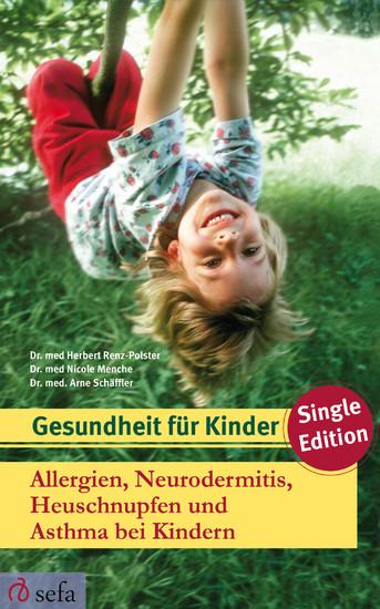 Allergien, Neurodermitis, Heuschnupfen und Asthma bei Kindern - Blick ins Buch