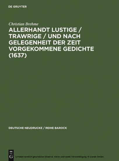 Allerhandt Lustige / Trawrige / vnd nach gelegenheit der Zeit vorgekommene Gedichte (1637) - Blick ins Buch