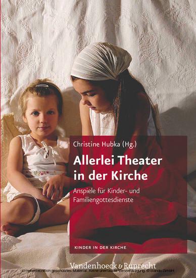 Allerlei Theater in der Kirche - Blick ins Buch