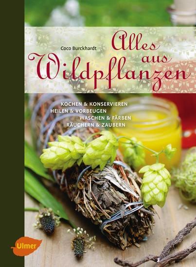 Alles aus Wildpflanzen - Blick ins Buch