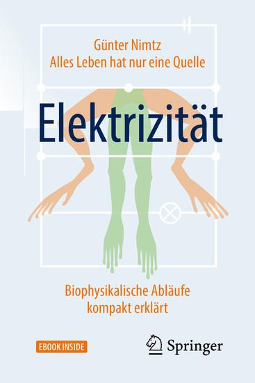 Alles Leben hat nur eine Quelle: Elektrizität - Blick ins Buch
