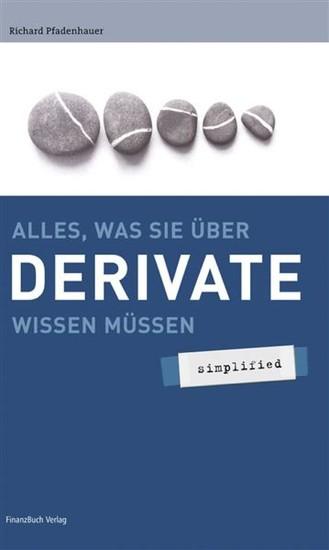 Alles was sie über Derivate wissen müssen - simplified - Blick ins Buch