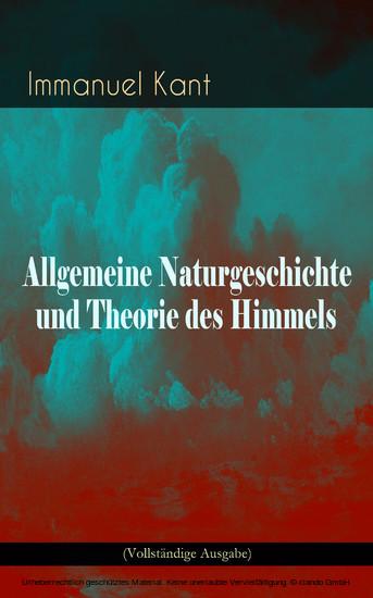Allgemeine Naturgeschichte und Theorie des Himmels (Vollständige Ausgabe) - Blick ins Buch