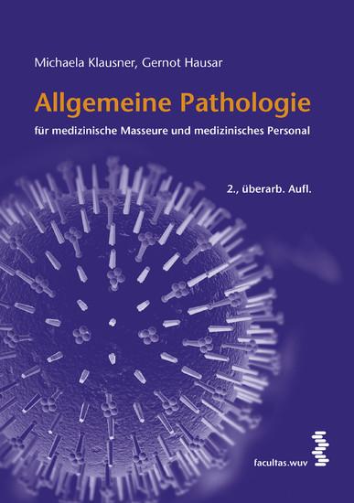 Allgemeine Pathologie für medizinische Masseure und medizinisches Personal - Blick ins Buch