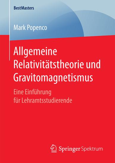 Allgemeine Relativitätstheorie und Gravitomagnetismus - Blick ins Buch
