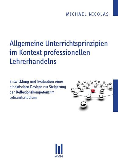 Allgemeine Unterrichtsprinzipien im Kontext professionellen Lehrerhandelns - Blick ins Buch