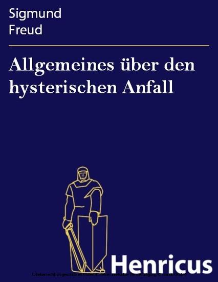 Allgemeines über den hysterischen Anfall - Blick ins Buch